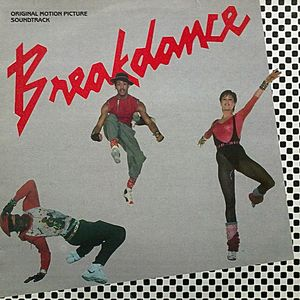 Breakdance - Original Motion Picture Soundtrack
